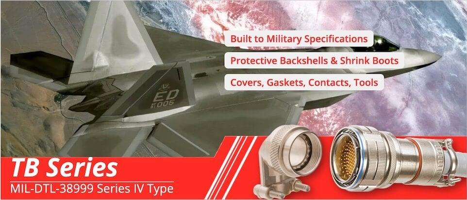 MIL-DTL-38999 Series IV Connectors & Accessories